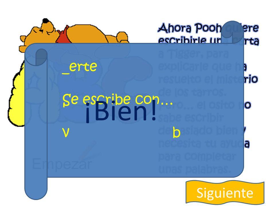 Empezar _erte Se escribe con… v b ¡No!