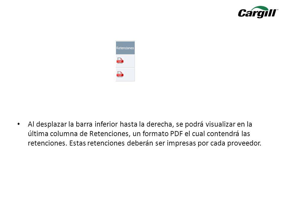 Al desplazar la barra inferior hasta la derecha, se podrá visualizar en la última columna de Retenciones, un formato PDF el cual contendrá las retenci