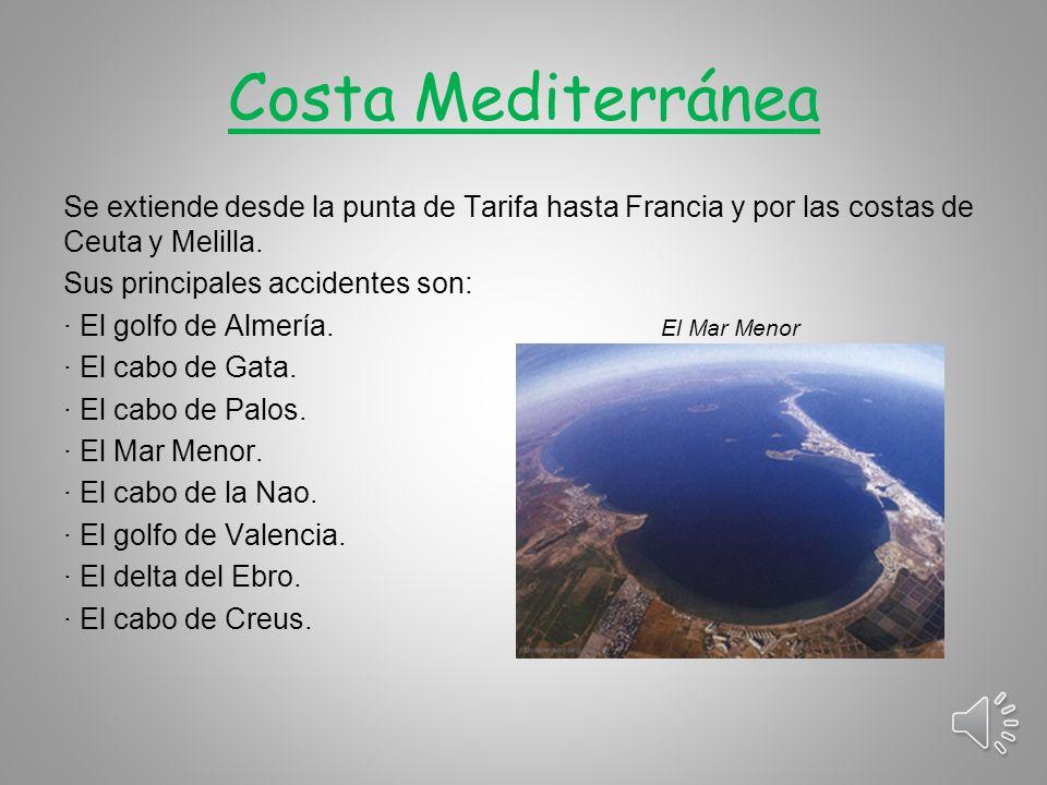 Costa Atlántica Se divide en: -Costa Atlántica de Galicia: Se extiende desde la punta de Estaca de Bares hasta la desembocadura del río Miño.