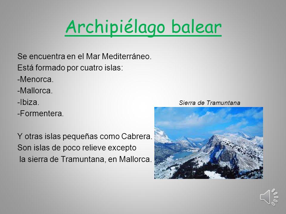 Archipiélago canario Está situado en el Oceáno Atlántico frente a la costa africana.