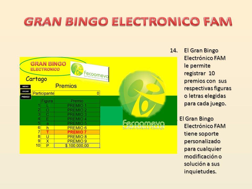13.El Gran Bingo Electrónico FAM muestra en modo de consulta el numero de tabla requerida con los números señalados de las balotas ya generadas con la