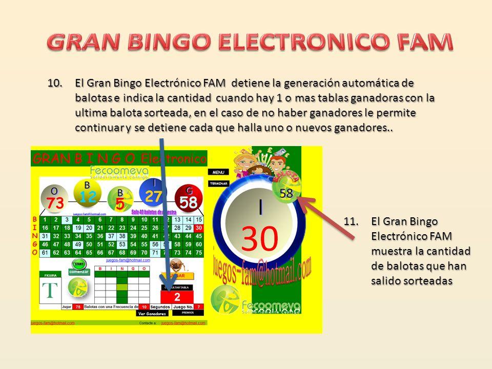 9.El Gran Bingo Electrónico FAM le permite elegir la cantidad de balotas a generar temporalmente entre 1 y 75 balotas y el tiempo en segundos entre un