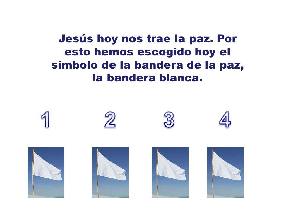Jesús hoy nos trae la paz.