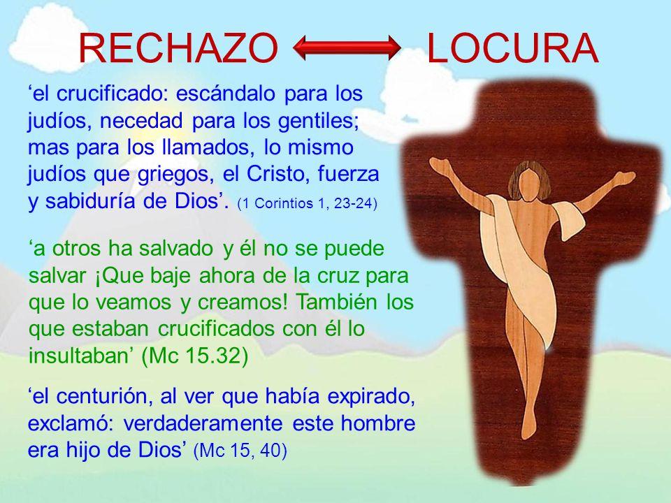 el crucificado: escándalo para los judíos, necedad para los gentiles; mas para los llamados, lo mismo judíos que griegos, el Cristo, fuerza y sabidurí