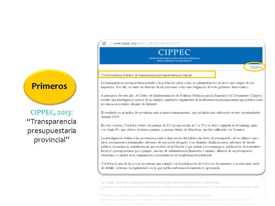 CIPPEC, 2013: Transparencia presupuestaria provincial Primeros