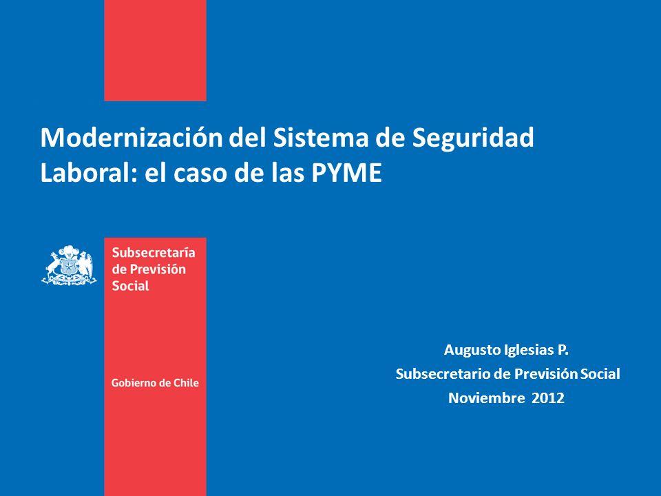 Modernización del Sistema de Seguridad Laboral: el caso de las PYME Augusto Iglesias P.