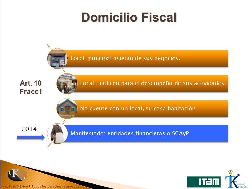 Domicilio Fiscal Art. 10 Fracc I 2014