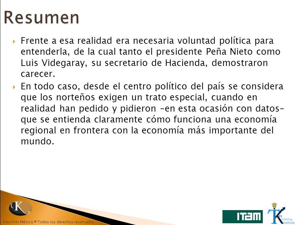 Frente a esa realidad era necesaria voluntad política para entenderla, de la cual tanto el presidente Peña Nieto como Luis Videgaray, su secretario de