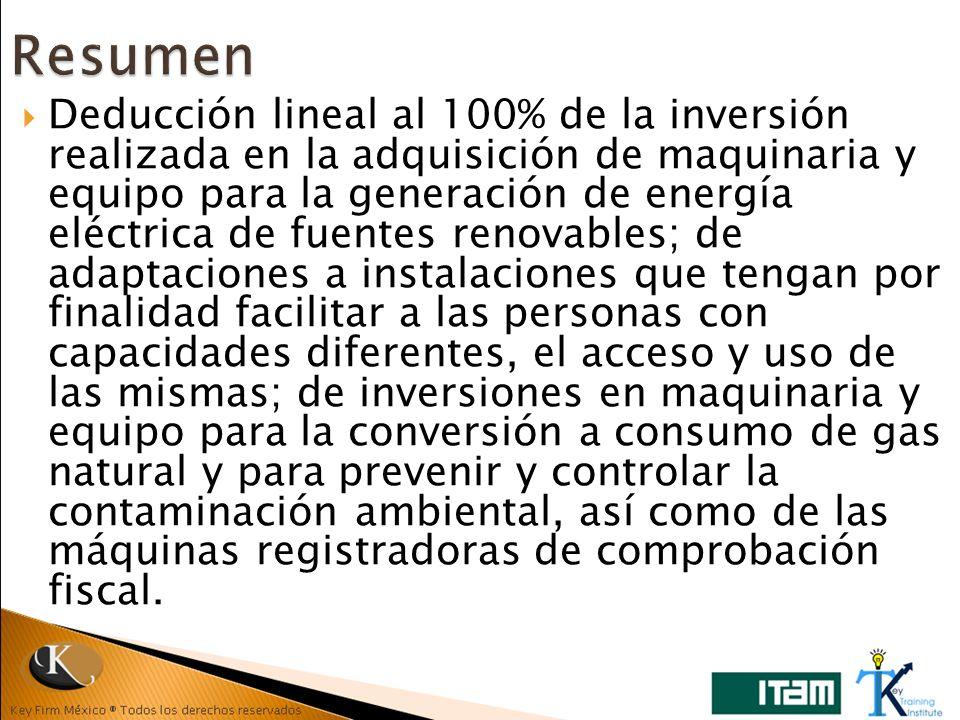 Deducción lineal al 100% de la inversión realizada en la adquisición de maquinaria y equipo para la generación de energía eléctrica de fuentes renovab