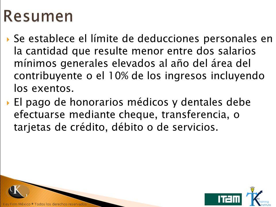 Se establece el límite de deducciones personales en la cantidad que resulte menor entre dos salarios mínimos generales elevados al año del área del co