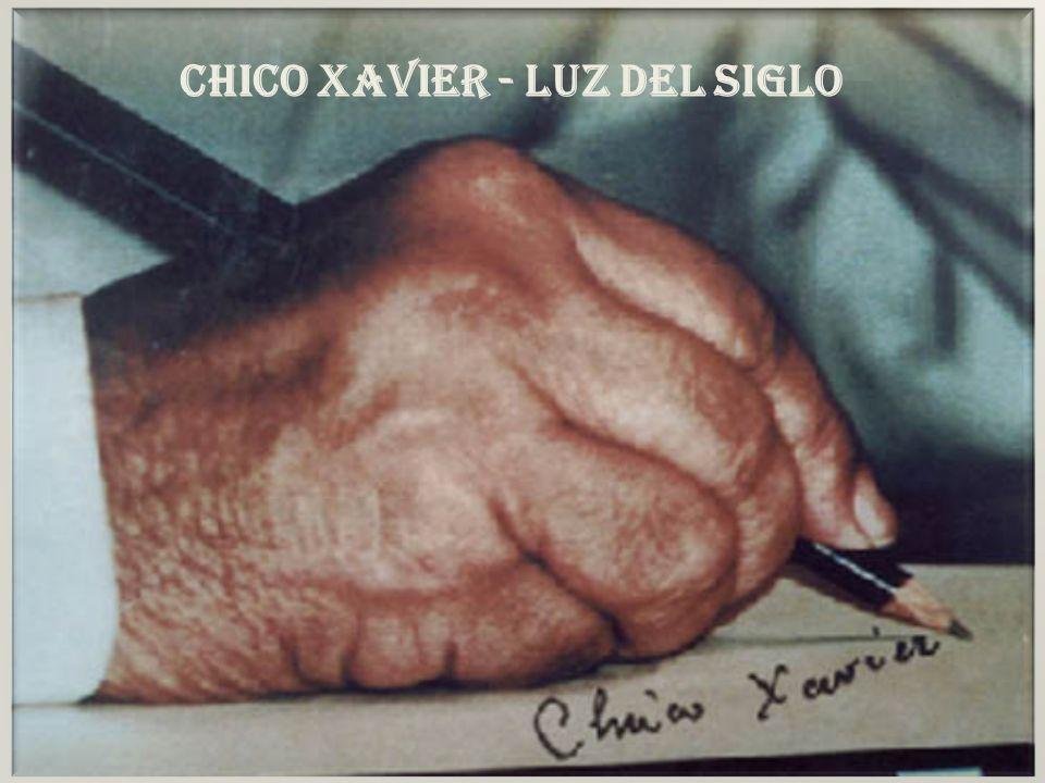 CHICO XAVIER - LUZ DEL SIGLO