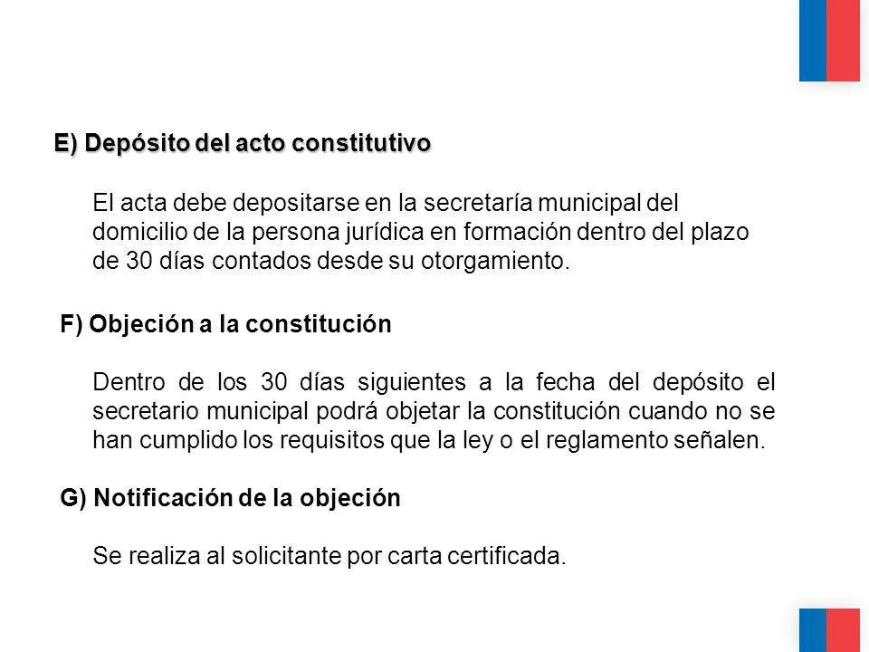 CALIDAD CALIDEZ COLABORACIÓN E) Depósito del acto constitutivo El acta debe depositarse en la secretaría municipal del domicilio de la persona jurídic