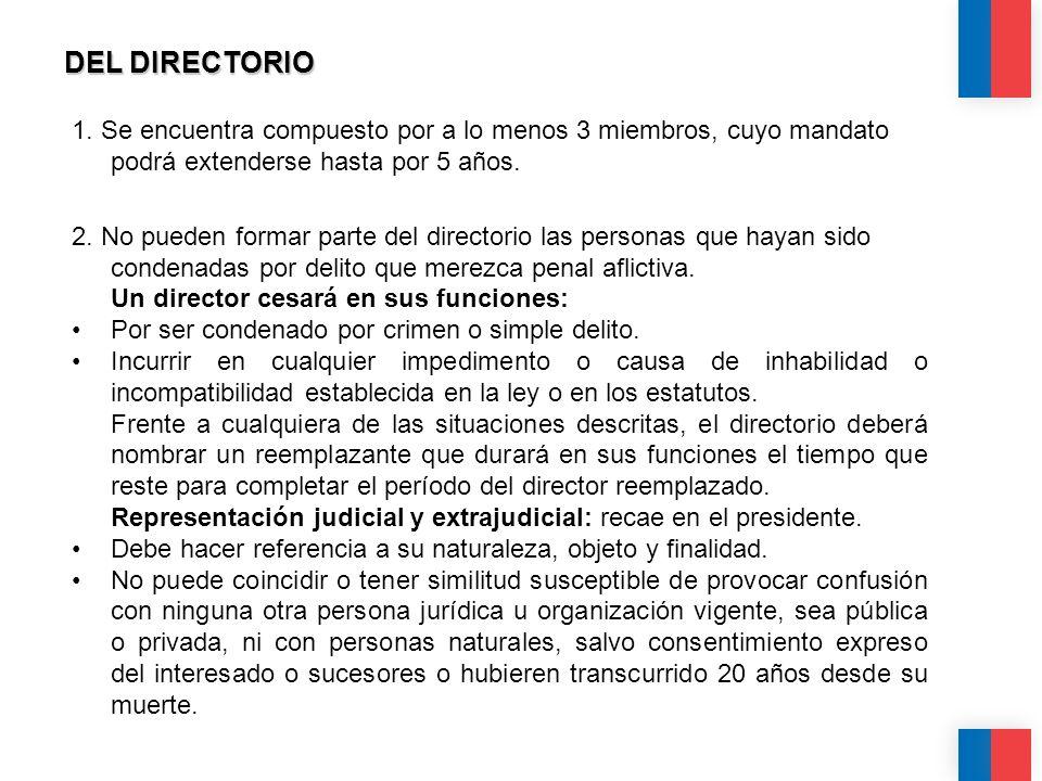 CALIDAD CALIDEZ COLABORACIÓN DEL DIRECTORIO 1. Se encuentra compuesto por a lo menos 3 miembros, cuyo mandato podrá extenderse hasta por 5 años. 2. No