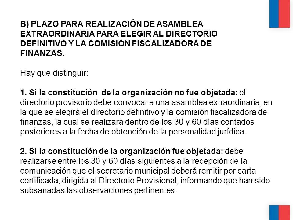 CALIDAD CALIDEZ COLABORACIÓN B) PLAZO PARA REALIZACIÓN DE ASAMBLEA EXTRAORDINARIA PARA ELEGIR AL DIRECTORIO DEFINITIVO Y LA COMISIÓN FISCALIZADORA DE