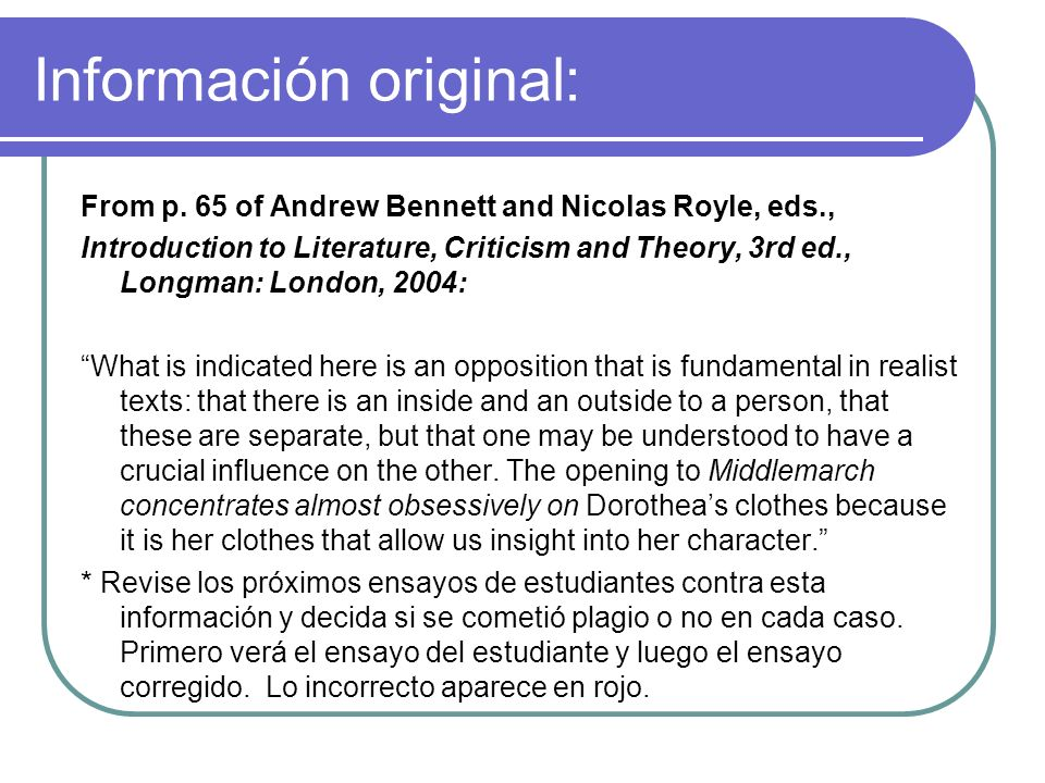 Información original: From p. 65 of Andrew Bennett and Nicolas Royle, eds., Introduction to Literature, Criticism and Theory, 3rd ed., Longman: London