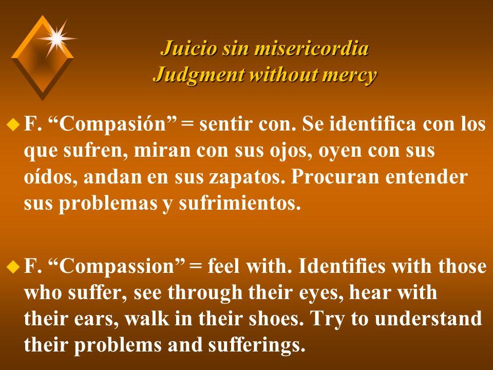 Juicio sin misericordia Judgment without mercy u F.