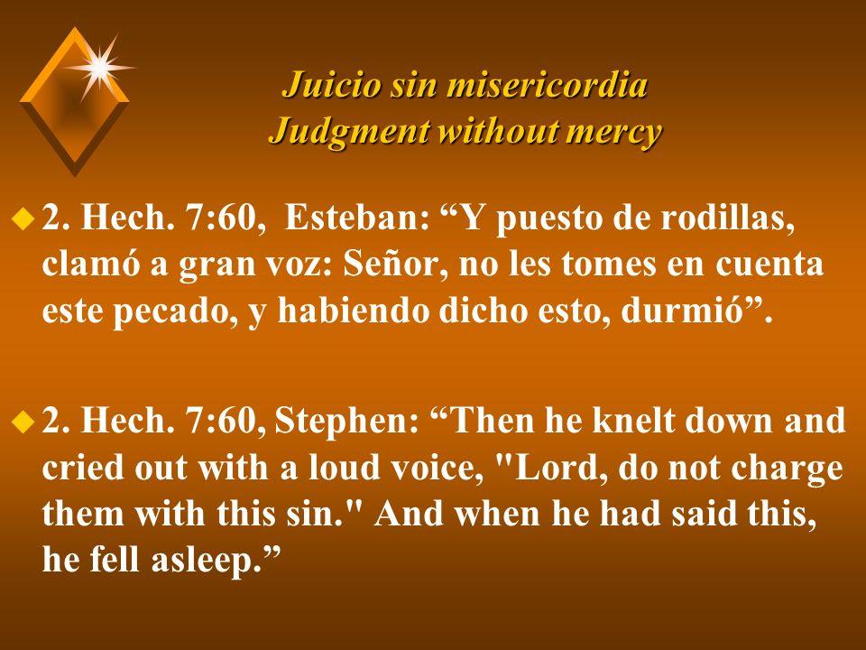 Juicio sin misericordia Judgment without mercy u 2.