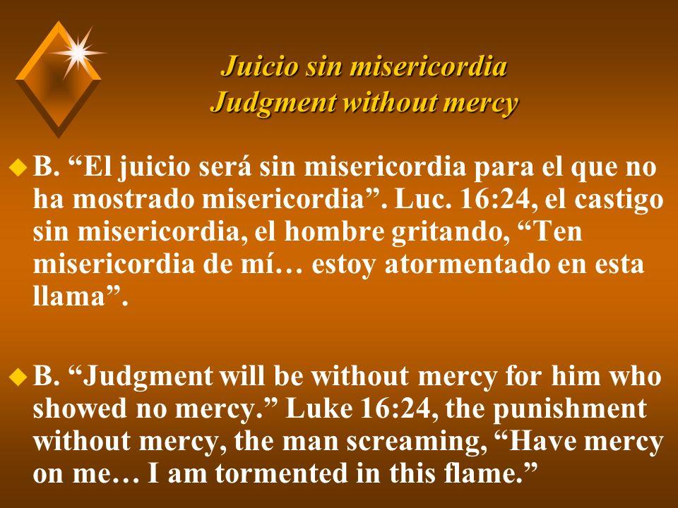 Juicio sin misericordia Judgment without mercy u B.