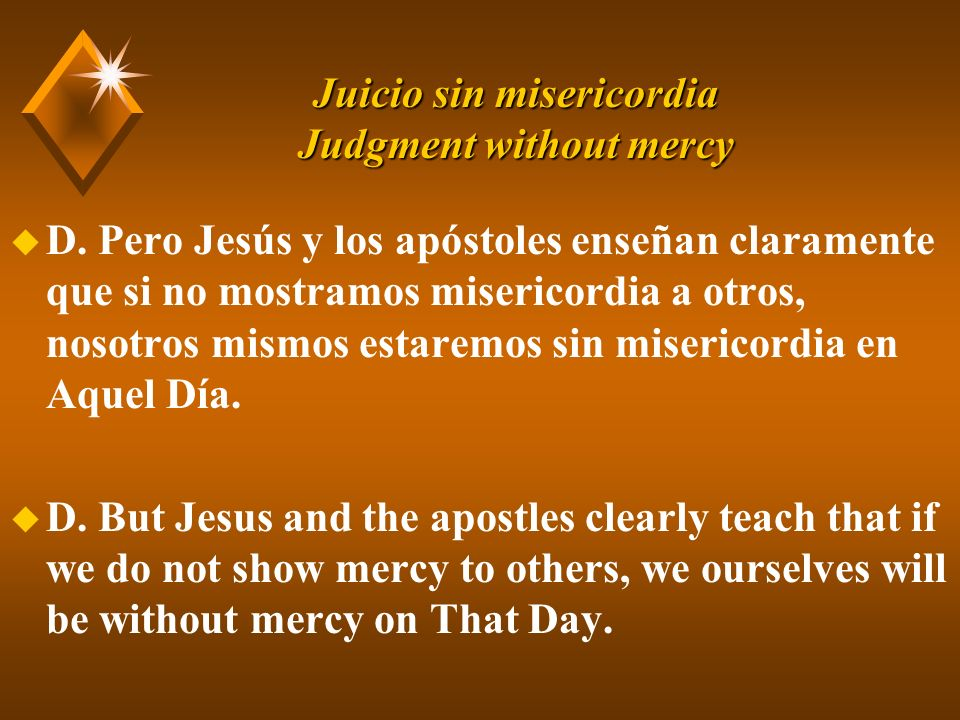 Juicio sin misericordia Judgment without mercy u B.
