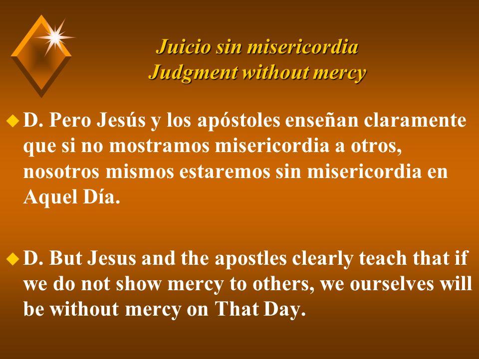 Juicio sin misericordia Judgment without mercy u D.