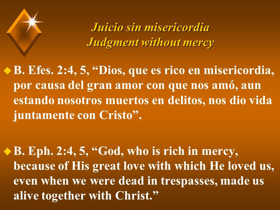 Juicio sin misericordia Judgment without mercy u C.