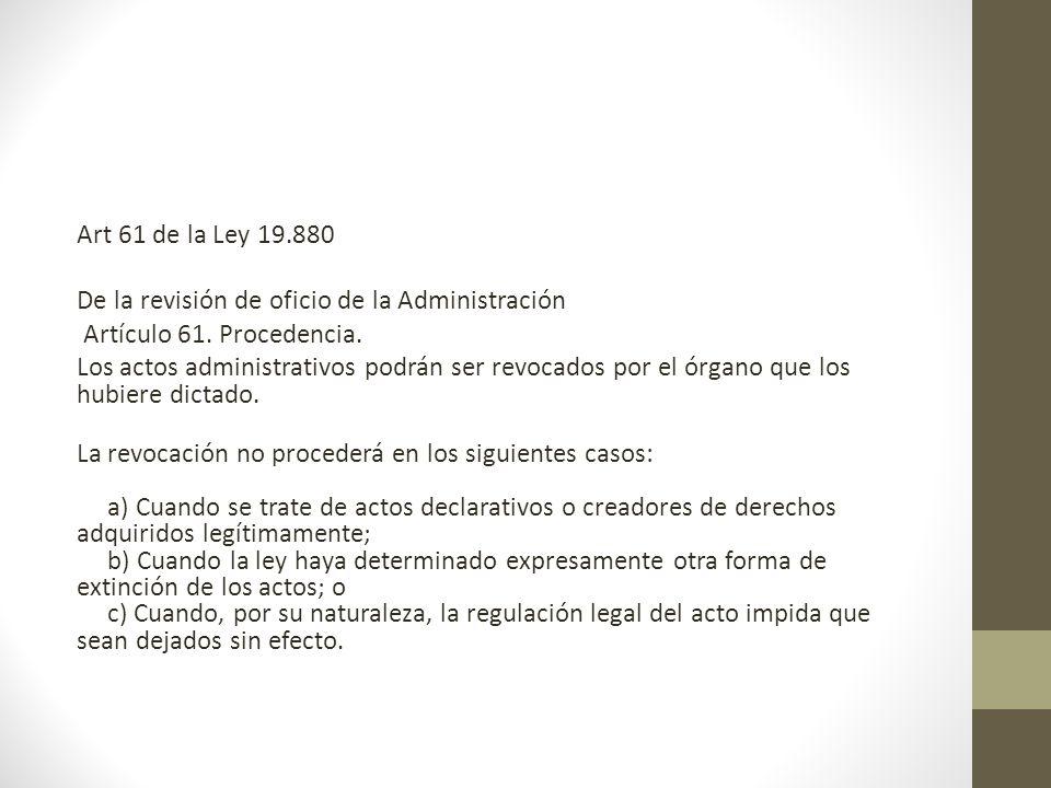 De la revisión de oficio de la Administración Artículo 61.