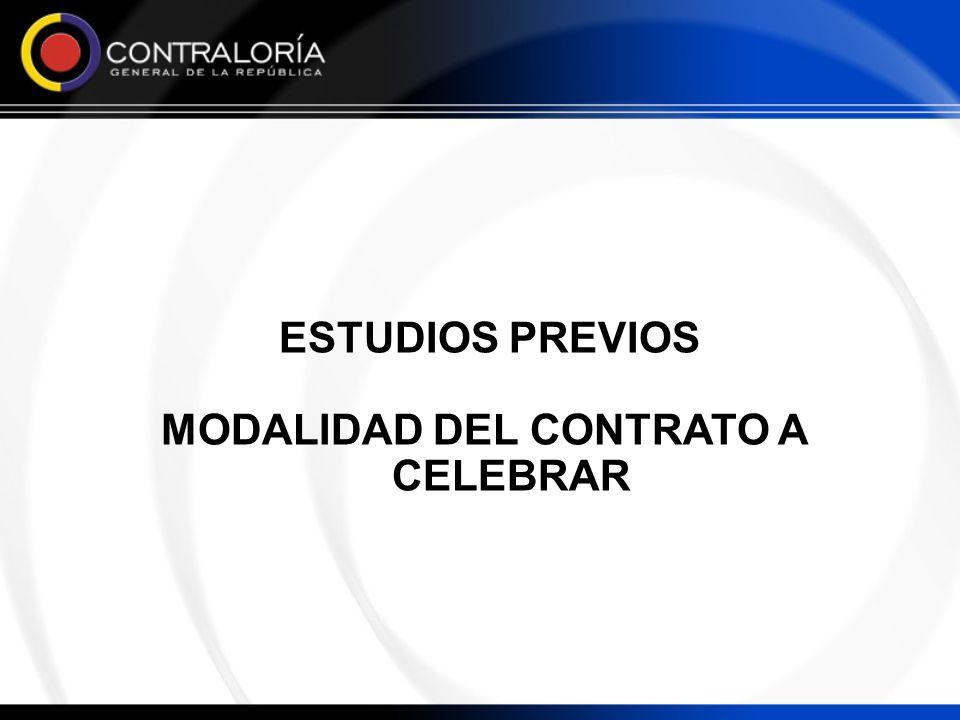 ESTUDIOS PREVIOS MODALIDAD DEL CONTRATO A CELEBRAR