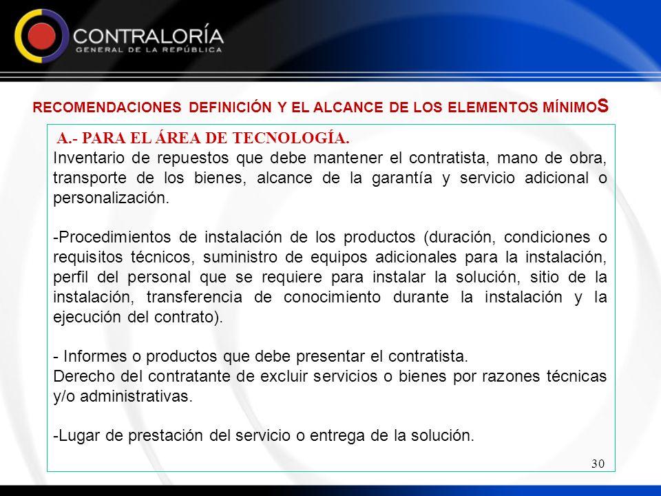 30 A.- PARA EL ÁREA DE TECNOLOGÍA.