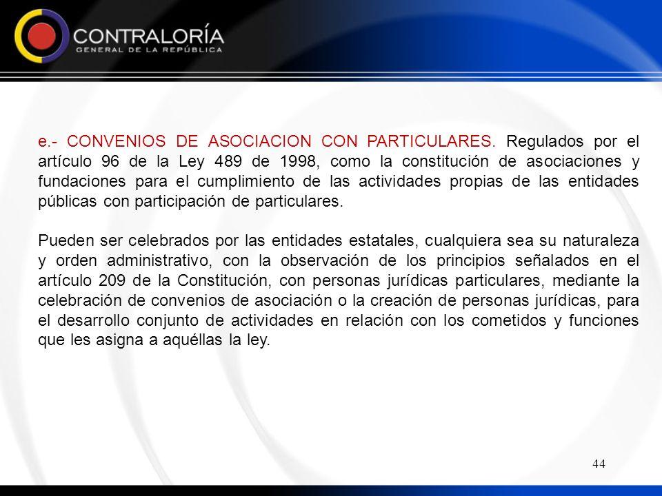44 e.- CONVENIOS DE ASOCIACION CON PARTICULARES.
