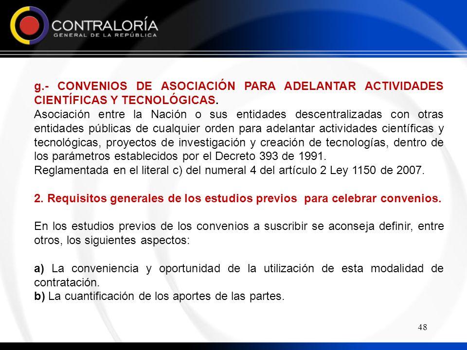 48 g.- CONVENIOS DE ASOCIACIÓN PARA ADELANTAR ACTIVIDADES CIENTÍFICAS Y TECNOLÓGICAS.