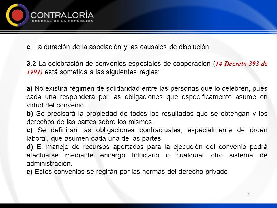 51 e.La duración de la asociación y las causales de disolución.