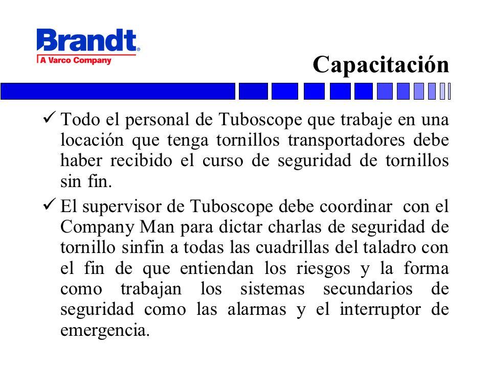 Capacitación Todo el personal de Tuboscope que trabaje en una locación que tenga tornillos transportadores debe haber recibido el curso de seguridad d