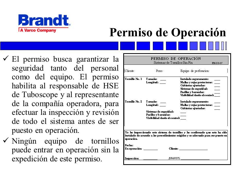 Permiso de Operación El permiso busca garantizar la seguridad tanto del personal como del equipo. El permiso habilita al responsable de HSE de Tubosco