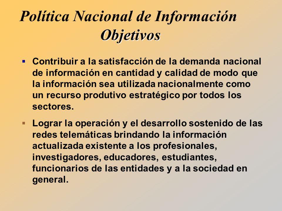 Contribuir a la satisfacción de la demanda nacional de información en cantidad y calidad de modo que la información sea utilizada nacionalmente como un recurso produtivo estratégico por todos los sectores.