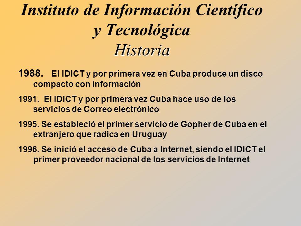 Historia Instituto de Información Científico y Tecnológica Historia 1988.