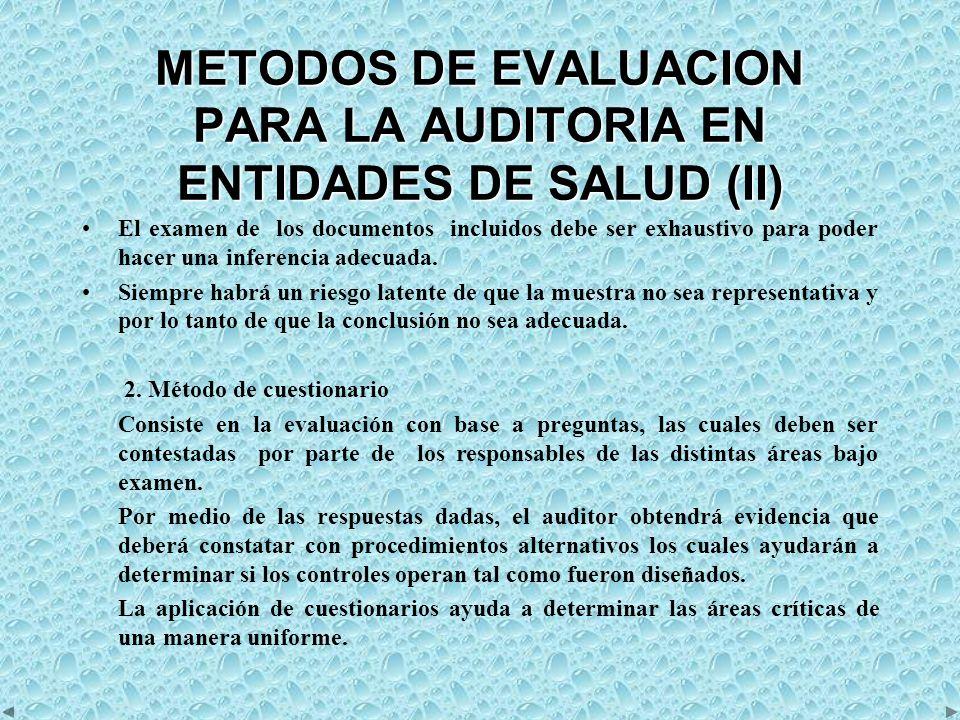 METODOS DE EVALUACION PARA LA AUDITORIA EN ENTIDADES DE SALUD (III) 3.