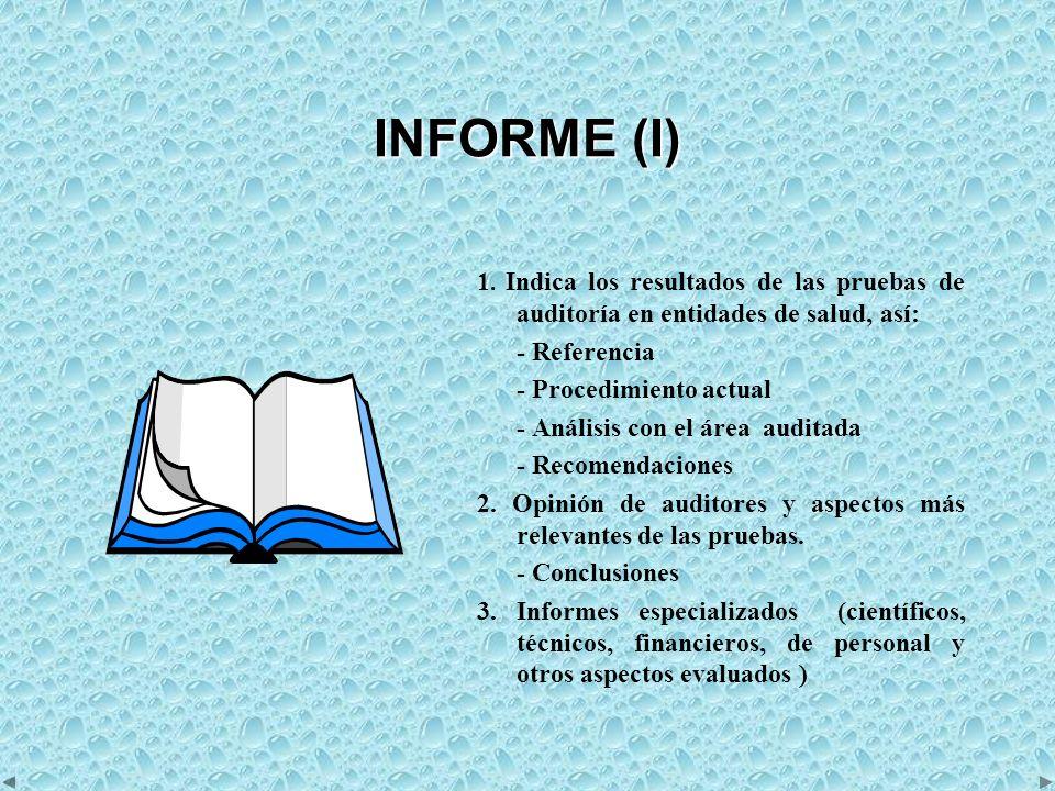 INFORME (I) 1.