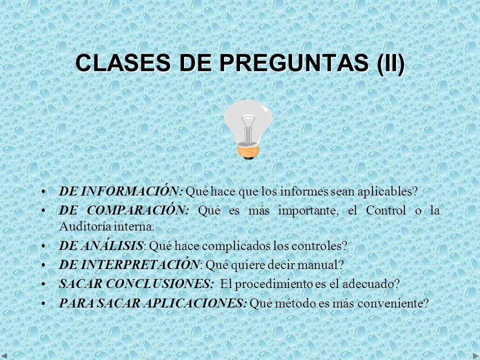 CLASES DE PREGUNTAS (II) DE INFORMACIÓN: Qué hace que los informes sean aplicables.