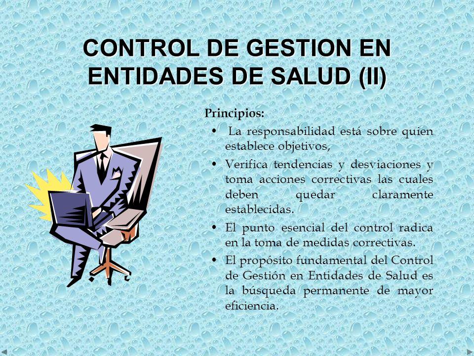 CARACTERISTICAS ESENCIALES DEL SISTEMA DE CONTROL DE GESTION (I) TOTALIDAD No se miran aspectos parciales, sino el conjunto.