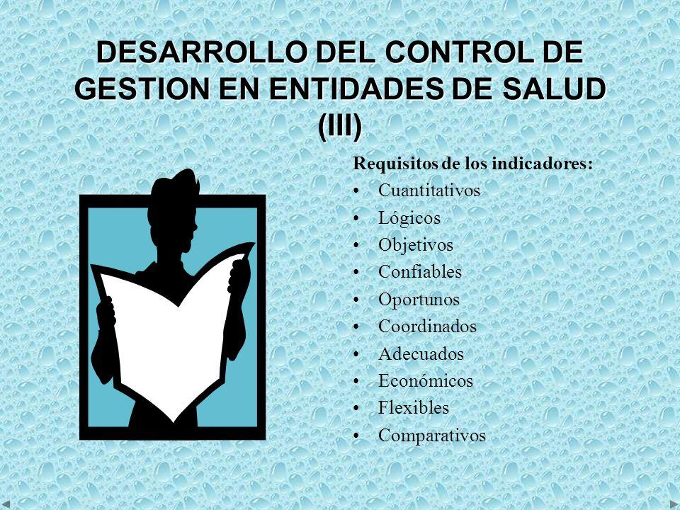 DESARROLLO DEL CONTROL DE GESTION EN ENTIDADES DE SALUD (IV) 3.