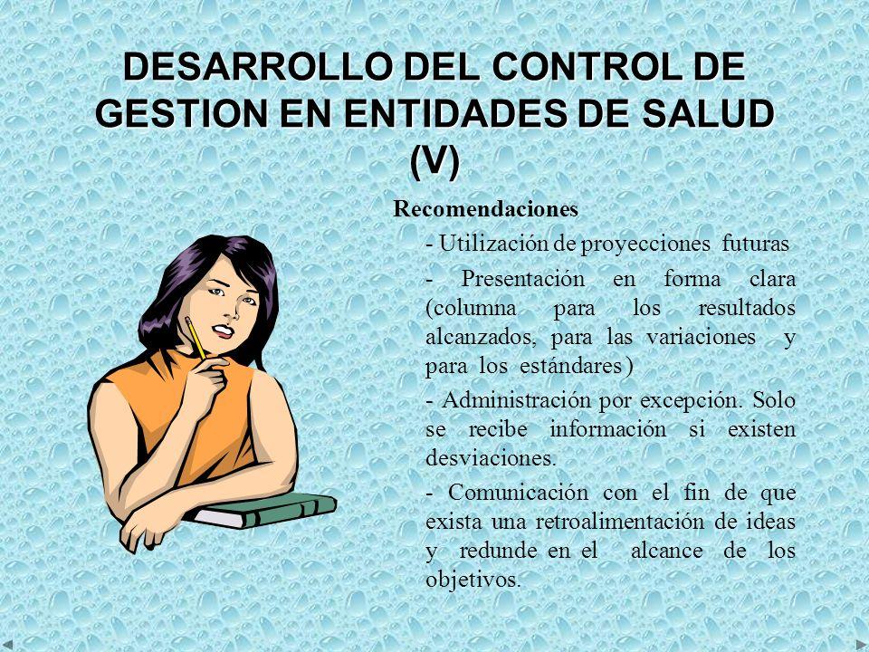 DESARROLLO DEL CONTROL DE GESTION EN ENTIDADES DE SALUD (VI) 4.