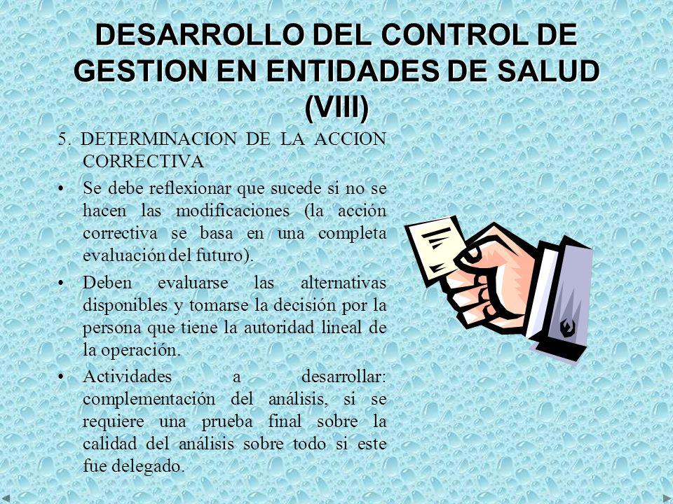 DESARROLLO DEL CONTROL DE GESTION EN ENTIDADES DE SALUD (VIII) 5.