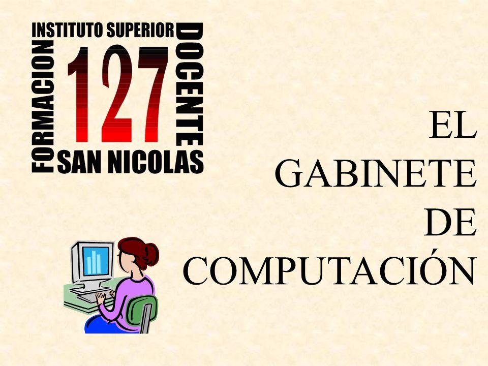 EL GABINETE DE COMPUTACIÓN