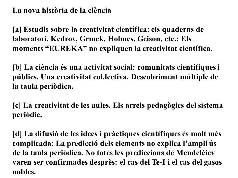 La nova història de la ciència [a] Estudis sobre la creativitat científica: els quaderns de laboratori.