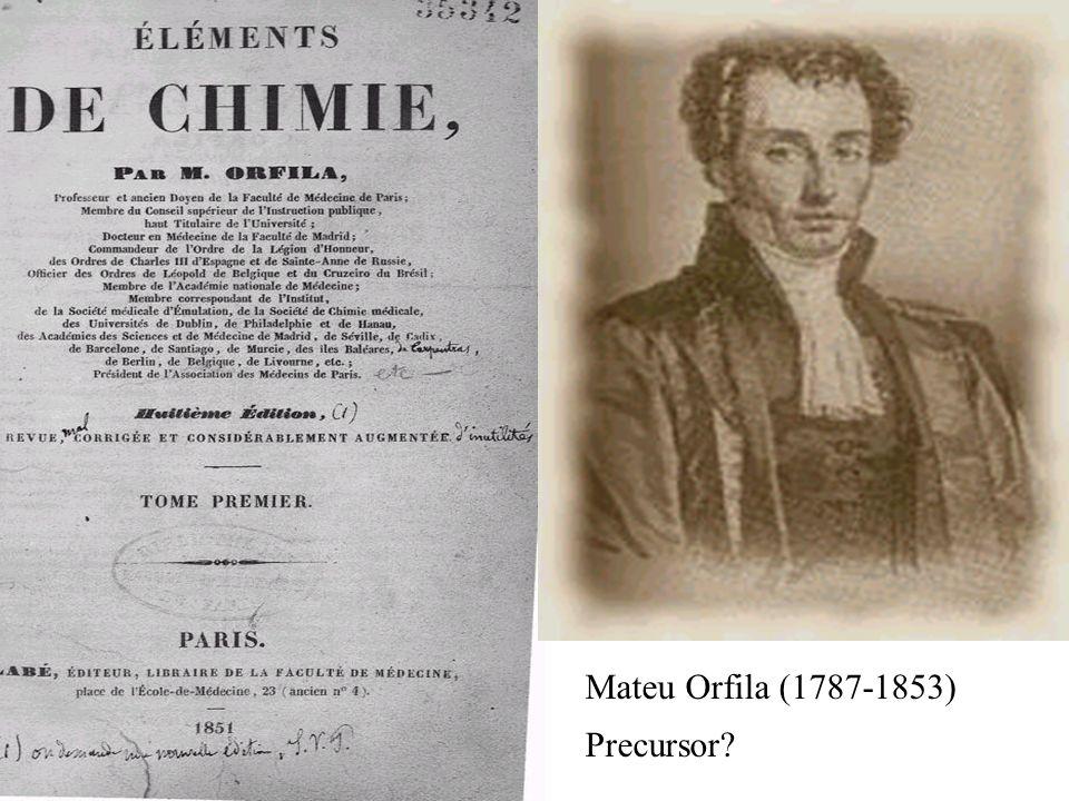 Mateu Orfila (1787-1853) Precursor?