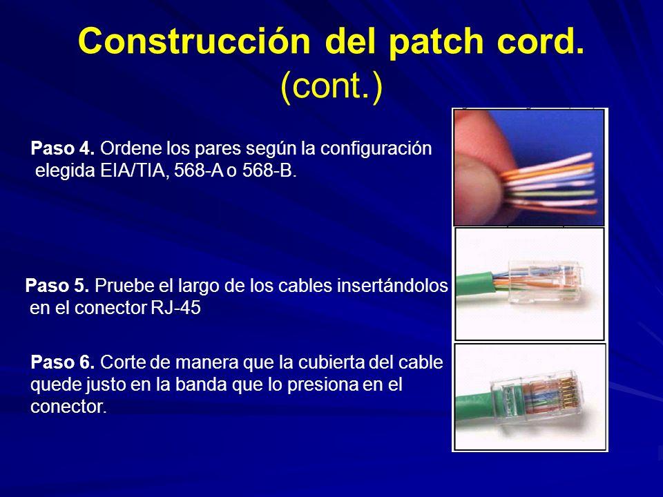 Construcción del patch cord.(cont.) Paso 4.