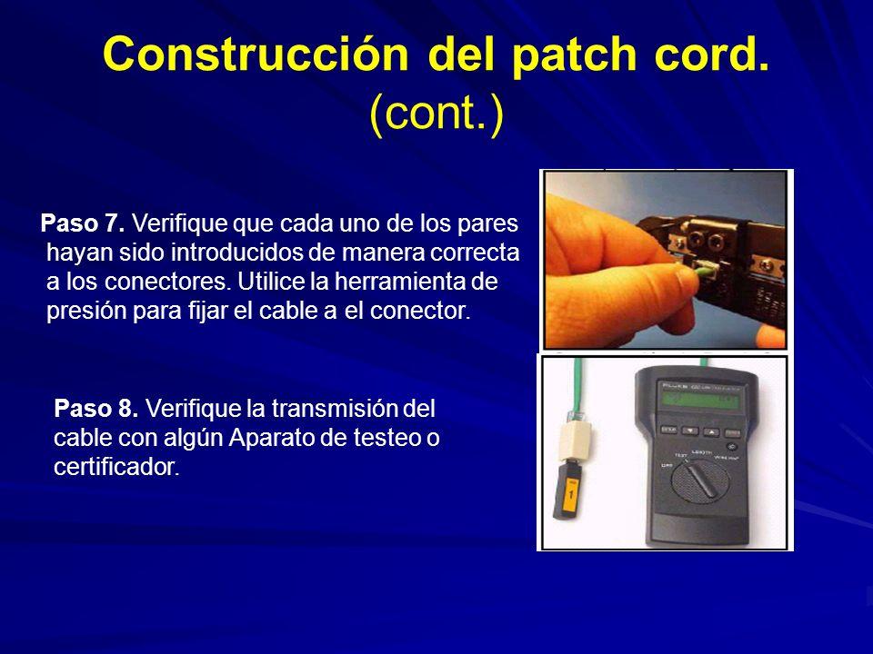 Construcción del patch cord.(cont.) Paso 7.