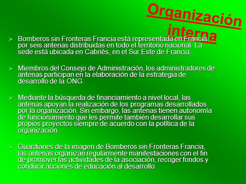Organización interna Bomberos sin Fronteras Francia está representada en Francia por seis antenas distribuidas en todo el territorio nacional.