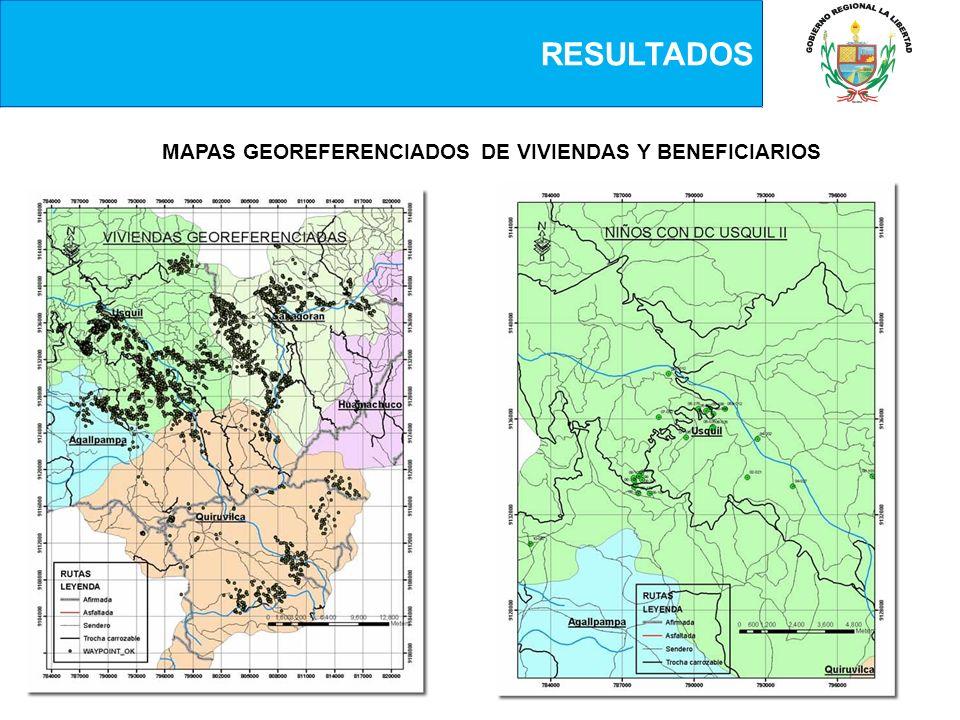 RESULTADOS MAPAS GEOREFERENCIADOS DE VIVIENDAS Y BENEFICIARIOS