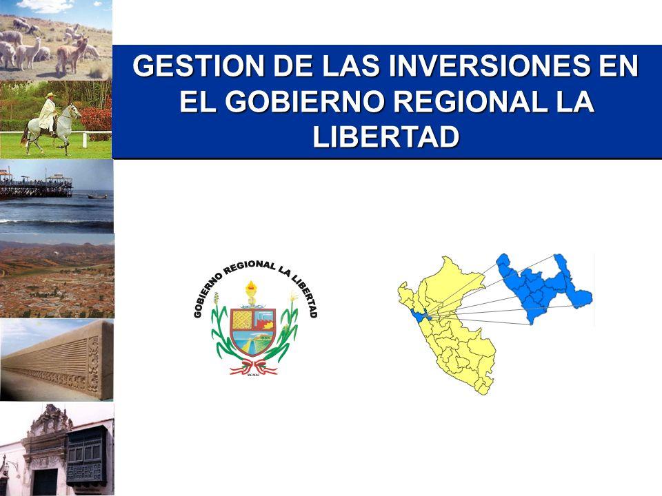 GESTION DE LAS INVERSIONES EN EL GOBIERNO REGIONAL LA LIBERTAD